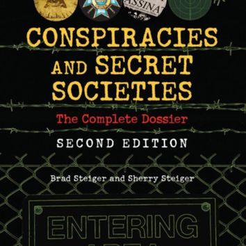 Conspiracies and Secret Societies: The Complete Dossier Paperback – June 1, 2012