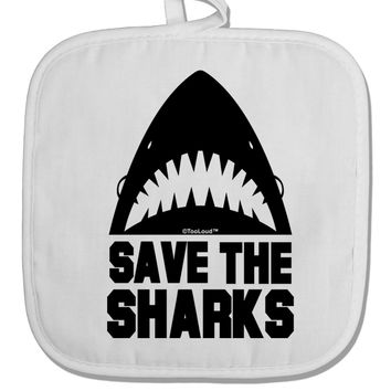 Save The Sharks White Fabric Pot Holder Hot Pad