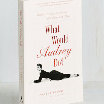 Best Seller What Would Audrey Do? Book by Penguin Books from ModCloth
