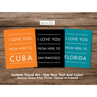 Custom Travel Art Print - Personalized Wall Decor