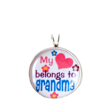 My Heart Belongs to Grandma Necklace, Grandma Pendant, Love, Family Charm, Necklace Charm