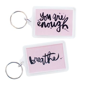 Breathe + You Are Enough Pink Keychain