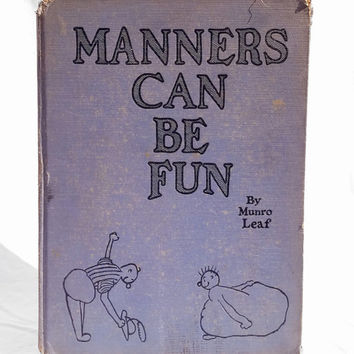 "Vintage Early Reading ""Manners Can Be Fun,"" by Munro Leaf; Great Children's Book and Illustrations"