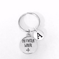 No Matter Where Initial Long Distance Friend Sister Mom Daughter Gift Keychain