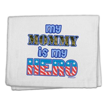 "My Mommy is My Hero - Armed Forces - Blue 11""x18"" Dish Fingertip Towel by TooLoud"