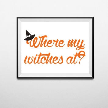 Halloween Art Witch Art Halloween Decor Halloween Decorations Halloween Printable Halloween Party Instant Download Digital Print Typography