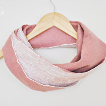 Ready to ship - Nuno felt infinity scarf cowl Pink - Natural Silk, Wool - Loop scarf - Pink circle scarf - Beautiful scarf for a woman