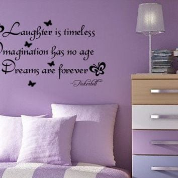 Laughter is Timeless Imagination has no age Dreams are forever  TINKERBELL Kids room Vinyl Wall Sticker Decal
