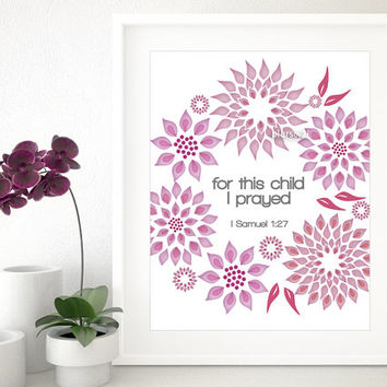 "Floral nursery Bible verse print "" for this child I prayed "" Pink floral printable art, quote printable poster (mid-century modern) -pp66"