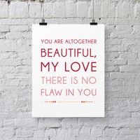 Bible Verse Art  -  Song of Solomon 4:7 - Scripture Print