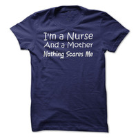 Nurse and Mother. Nothing Scares Me - Imperfection