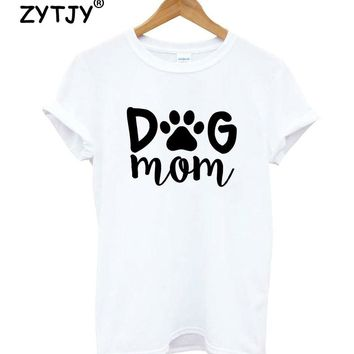 dog mom paw Letters Print Women tshirt Cotton Casual Funny t shirt For Lady Girl Top Tee Hipster Drop Ship Y-52