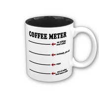 Coffee Meter Mugs from Zazzle.com