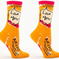 Love You Weirdo Crew Socks