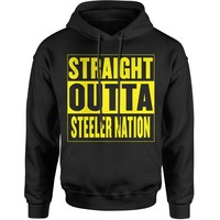 Straight Outta Steeler Nation Football  Adult Hoodie Sweatshirt