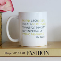 "Blair Waldorf Quote ""Destiny is for Losers"" / black and gold coffee mug - gossip girl quote - inspirational mug - ceramic - chuck bass"