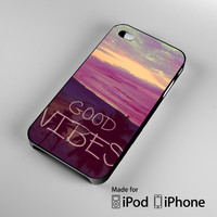 Good Vibes A1575 iPhone 4S 5S 5C 6 6Plus, iPod 4 5, LG G2 G3, Sony Z2 Case