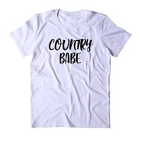 Country Babe Shirt Cowgirl Southern Belle Country Tumblr T-shirt