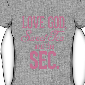 Love God, Sweet Tea and the SEC Pink Women's T-Shirt