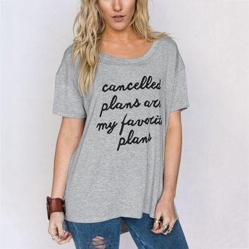 Cancelled Plans Are My Favorite Plans, T-Shirt
