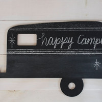 Happy Camper Chalk Board