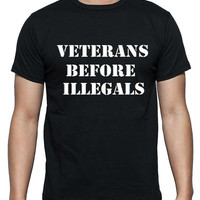 VETERAN SHIRT, Veterans before Illegals, Unisex, Military, FREE Shipping