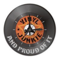 Vinyl Junkie - And Proud of It with dial Round Clocks from Zazzle.com