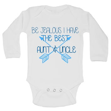 Be Jealous I Have The Best Aunt & Uncle Funny Kids Onesuit - B129