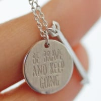 be brave and keep going necklace, arrow necklace, keep going necklace, bridesmaid necklace, best friend necklace, couple necklace, wedding