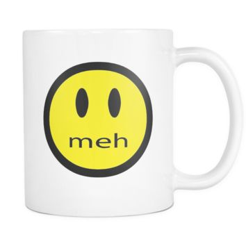 meh Smiley Face Mug 11oz Funny Quote Mugs