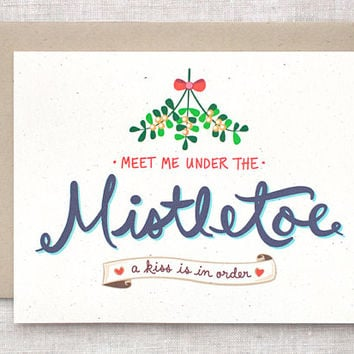Christmas Card, Cute & Funny - Meet Me Under the Mistletoe - Hand Lettered Holiday Card for Husband, Boyfriend, Couples