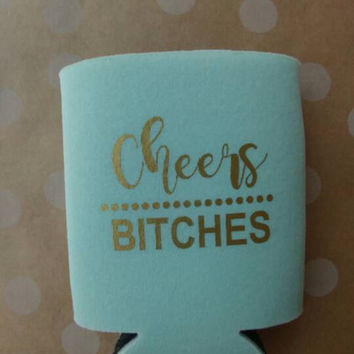 Custom Kozies, Bridal Can Insulators, Party Favors, Let's Get Nauti, Cheers Bitches, Bachelorette Party, Bridal Party, Mementos, Can Coolers