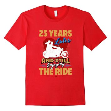 25th Wedding Anniversary Gift Enjoy the Ride Funny T-Shirt