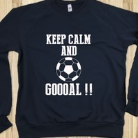 soccer keep calm and goal sweatshirt