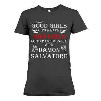 The Vampire Diaries Shirt -Bad girl go to mystic fall with Damon  -Women Short Sleeve T Shirt  - SSID2016