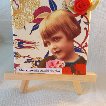 Inspiring Collage Art for Hopeful People Vintage Style Little Girl -- Includes Mini Easel -- Yes, She Can