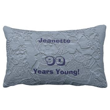 90 Years Young Light Blue Dolls Lumbar Pillow Old