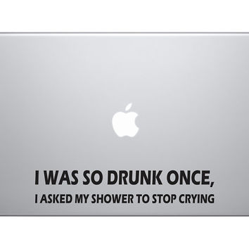 "Funny Drunk Story Bumper Sticker Vinyl Decal Humour Joke Saying Quote Macbook Pro Air 13"" 15"" 17"" Decal Skin Car Truck Honda Acura Laptop"