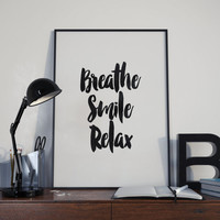 """typography prints""""breathe smile relax""""inspirational poster,motivational quotes,modern wall decor,home decor,instant,watercolor home decor"""