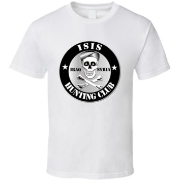 ISIS Hunting Club - Syria - Iraq T Shirt