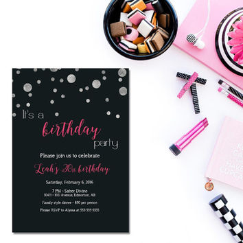 Printable 30th birthday invitation /female birthday invitation / sweet 16/ silver and pink birthday / black and pink birthday invite/