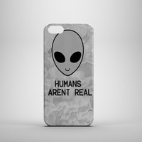 HUMANS AREN'T REAL Design Custom Case for iPhone 6 6 Plus iPhone 5 5s 5c iPhone 4 4s Samsung Galaxy s3 s4 & s5 and Note 2 3