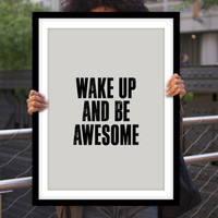 "Gift Ideas for Him Motivational Poster ""Wake Up and Be Awesome"" Typography Poster Birthday Gift Graduation Gift Xmas Gift Art Print"