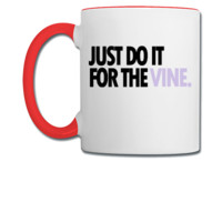 DO IT FOR THE VINE 4 - Coffee/Tea Mug
