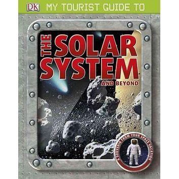 My Tourist Guide to the Solar System and Beyond