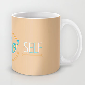 treat yo self Mug by Studiomarshallarts