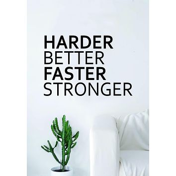 Harder Better Faster Stronger Quote Wall Decal Sticker Bedroom Living Room Art Vinyl B
