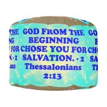Bible verse from 2 Thessalonians 2:13. Pouf