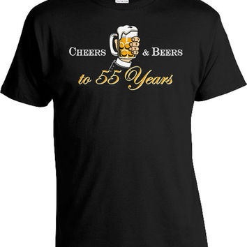 Custom Birthday T Shirt 55th Birthday Gift Ideas For Men Bday Present For Him B Day TShirt Cheers And Beers To 55 Years Old Mens Tee DAT-823