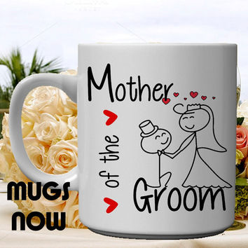 Mother of Groom Gift From Bride - 11oz coffee mug (PERSONALIZED FREE)  , cute trendy design, mother of groom , gifts for mom